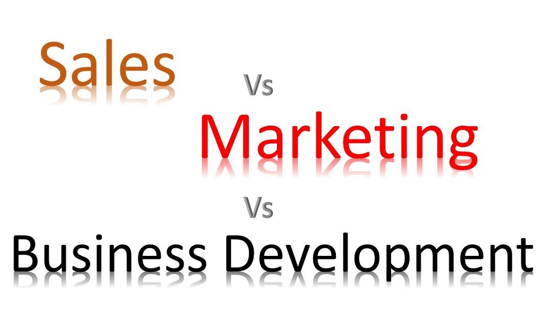 Marketing Vs Sales Vs Business Development